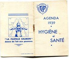 AGENDA 1939(HYGIEN ET SANTE) PASTILLE SALMON - Petit Format : 1921-40