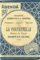 AGENDA 1939(LA FRATERNELLE) SAINT CLAUDE - Calendriers