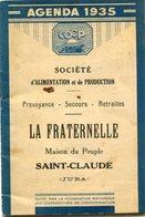 AGENDA 1935(LA FRATERNELLE) SAINT CLAUDE - Calendars