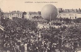 54 - LUNEVILLE - DEPART DU BALLON - Luneville