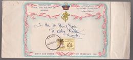 1960 Coronation H.H Sultan Of JOHORE  FDC - Raub Cancel - SEE TEXT - Malaysia (1964-...)