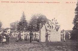 POITIERS - Champ De La Madeleine - Terrain De Manoeuvres Du 125° Régiment D'Infanterie - Poitiers
