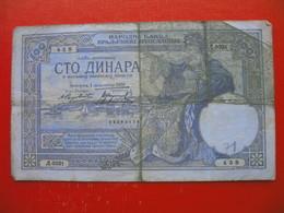 KRALJEVINA JUGOSLAVIJA:100 DINARA - Yugoslavia