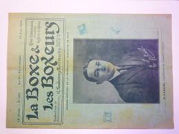 LA BOXE & LES BOXEURS  :  Revue N° 382 Du 30 Août 1922  (24 Pages)   - Boksen