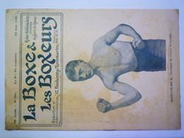 LA BOXE & LES BOXEURS  :  Revue N° 381 Du 23 Août 1922  (24 Pages)  XXX - Unclassified
