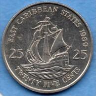 (r65) CARIBBEAN STATES / CARAIBES ETATS  25 CENTS 1989 - East Caribbean States