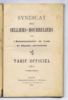 Livret SYNDICAT DES SELLIERS-BOURRELIERS De L'Arrondissement De LAON Et Régions Limitrophes, Tarif Officiel 1911 - Picardie - Nord-Pas-de-Calais