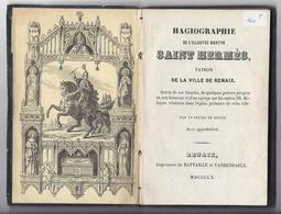 1860 ( RONSE ) HAGIOGRAPHIE DE L'ILLUSTRE SAINT HERMES PATRON DE LA VILLE DE RENAIX IMP. BATTAILLE VANDENDAELE RARE - Livres, BD, Revues