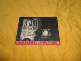 PUBLICITE MENU ANCIEN DATE ?. / ROTISSERIE PERIGOURDINE 2 PLACE SAINT MICHEL PARIS VIe. MENUS DE LA SEMAINE.. - Menus