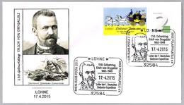 150 Años Nacimiento ERICH VON DRYGALSKI. 1ª Exp. Alemana Al Polo Sur. Lohne 2015 - Polar Exploradores Y Celebridades