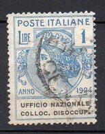 1924 Regno Parastatali - UFFICIO NAZIONALE COLLOC. DISOCCUP Lire 1 N.  67 Used Sassone 110 € - 1900-44 Victor Emmanuel III.