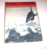 Aeronautica Periodico Nazionale Aviazione Fascista L' Ala D'Italia Feb Mar 1938 - Libri, Riviste, Fumetti