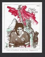 Etiquette De Vin Dole AOC Valais 1993  -  Coupe Du Monde De Foot USA 1994  -  Equipe De Suisse  -  Illustrateur ? - Soccer