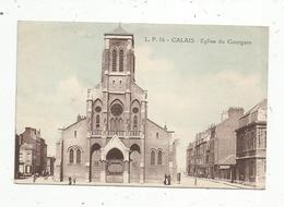Cp, 62 , CALAIS , église Du COURGAIN , écrite - Calais