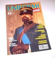 Militaria - Rivista Uniformi E Armi - N° 45 - Novembre 1994 - Militari