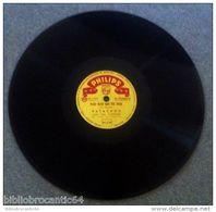 """78 TOURS """" PATACHOU """"< PLUS BLEU QUE TES YEUX / MON HOMME < PHILIPS N 72.050 - 78 T - Disques Pour Gramophone"""