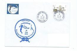 16462 - PATROUILLEUR - P. 400 - LA GRACIEUSE- DERNIERE CEREMONIE DES COULEURS - JUIN 2018 - Postmark Collection (Covers)