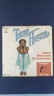 45 Giri - Thelma Houston - Today Will Soon Be Yesterday - 45 Rpm - Maxi-Single