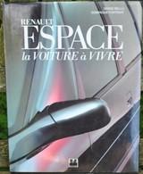 Rare Livre De Renault Sur Le Monospace ESPACE 1991 192 Pages - Voitures