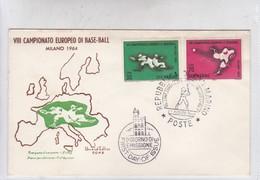 FDC. VIII CAMPIONATO EUROPEO DI BASE BALL MILANO OBLT SAN MARINO 1964- BLEUP - FDC