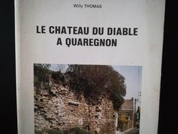 LE CHÂTEAU DU DIABLE À QUAREGNON PAR W. THOMAS ANNÉE 1989 LIVRE RÉGIONALISME WALLONNIE HAINAUT BELGIQUE BORINAGE - Belgique