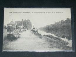 AUXERRE   1910    CHANTIER CONSTRUCTION PENICHE  ....  EDITEUR - Auxerre