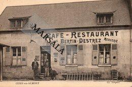 CPA  Cuisy En Almont    Restaurant Bertin Destrez - France