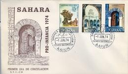 1974 , SAHARA ESPAÑOL , SOBRE DE PRIMER DIA , ED. 314 / 316 , U.P.U. , PRO INFANCIA , MEZQUITAS - Sahara Español