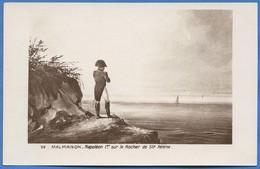 MALMAISON - Napoléon 1 Er Sur Le Rocher De Sainte Hélène - Personnages Historiques