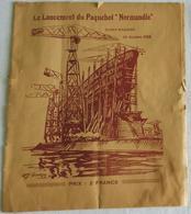 Em2.y- Brochure 1932 Lancement Paquebot NORMANDIE Liner Chantier De Penhoet Saint-Nazaire - Sin Clasificación