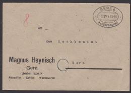 SBZ GERA Thüringen, Barfrankatur 10.8.45 Seifenfabrik Kerzen Wachswaren Magnus Heynisch   -Gebühr Bezahlt- Ortsbrief - Sowjetische Zone (SBZ)