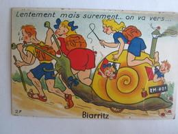 Carte à Système Illustrateur Lentement Mais Sûrement On Va Vers Biarritz Escargot - Mechanical