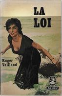 La Loi Par Roger Vailland - Le Livre De Poche N°600-601 - Sin Clasificación