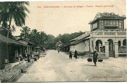 INDOCHINE CARTE POSTALE DE COCHINCHINE -ENVIRONS DE SAIGON -TUDUC -MAISON COMMUNE AYANT VOYAGEE - Postales