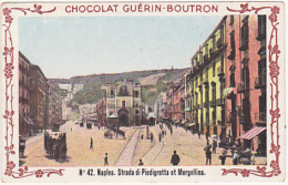 Chromo - Chocolat Guérin Boutron - N°42, Naples, Strada Di Piedigretta Et Mergellina - Guérin-Boutron