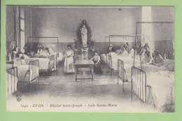 Lyon : Hôpital Saint Joseph, Salle Sainte Marie. TBE. 2 Scans. Edition Farges - Lyon 7