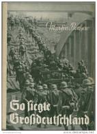 So Siegte Großdeutschland - Martin Bochow - Ein Bildbericht Aus Den Weltgeschichtlichen Septembertagen Des Jahres 1939 - - 5. Zeit Der Weltkriege