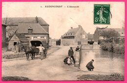 Audencourt - L'Abreuvoir - Calèche - Attelage - Belle Animation - Animée - E.L.D. - 1909 - Frankrijk