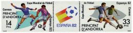 Ref. 111269 * NEW *  - ANDORRA. Spanish Adm. . 1982. FOOTBALL WORLD CUP. SPAIN-82. COPA DEL MUNDO DE FUTBOL. ESPAÑA-82 - Spanish Andorra
