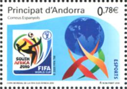 Ref. 249661 * NEW *  - ANDORRA. Spanish Adm. . 2010. COPA MUNDIAL DE FUTBOL 2010 EN SUDAFRICA - Spanish Andorra