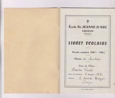 LIVRET SCOLAIRE ECOLE JEANNE D ARC A CROZON DPT 29, Annee 1960/61 - Diplomi E Pagelle