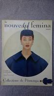 Le Nouveau Fémina Mars 1954 Collections De Printemps 7 Ans à L'élysée Par Madame Vincent Auriol - Mode