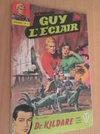 BD618 : EDITION DES REMPARTS GUY L'ECLAIR N° 1 1979 Très Bon état Général Vu à 12€ Chez I-B - Magazines