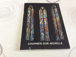 CHARMES. Guide Touristique Sur L'eglise De 22 Pages - Charmes