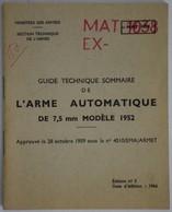 Arme Automatique 7,5mm 1952 - AA52 - Guide Technique Sommaire MAT1038 - Documents