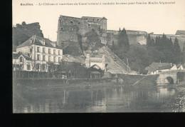 Belgique -- Bouillon -- Le Chateau Et Ouverture Du Canal Servant A Conduire Les Eaux Pour L'ancien Moulin - Bouillon