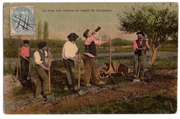 1911 - Le Bon Vin Réjouit Le Coeur De L'Homme - - Agriculture
