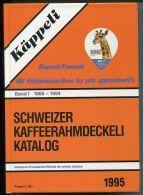 Catalogue D Opercules De Crème Kappeli 1995 - De 1968 A 1994 - Toutes Les Series Sont Detaillees - 940 Pages - 6 Scan - Milk Tops (Milk Lids)