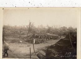 FAY (EN RUINES JUILLET 1916 ) CARTE PHOTO GROUPE DE POILUS - France