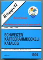 Catalogue D Opercules De Crème Kappeli 1999 (Band 3) 1997/98 - 374 Pages - Poids 650 G - 5 Scan - Milk Tops (Milk Lids)